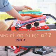 hành lý cần thiết khi đi du học Đức P2