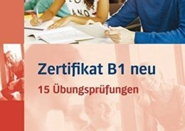 Zertifikat B1 neu - 15 Prüfungen
