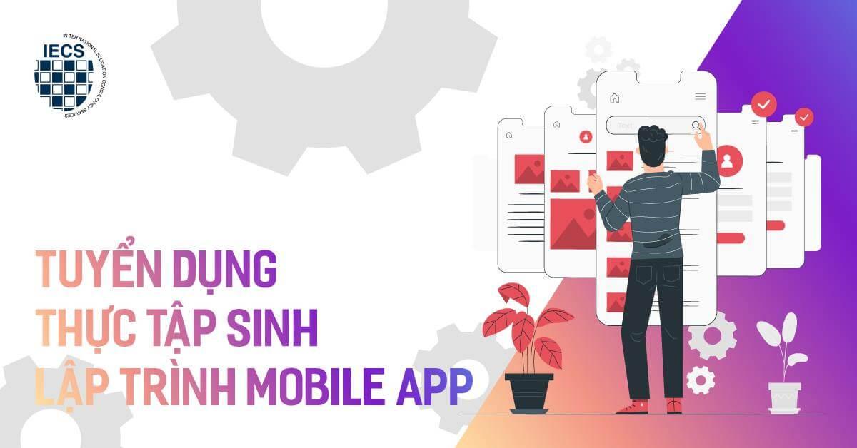thực tập sinh lập trình mobile app