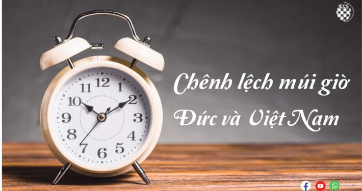 chênh lệch múi giờ ở Đức và Việt nam