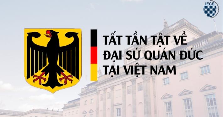 tất tần tật về đại sứ quán Đức tại VN